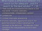 what makes a difference between the search for the adequate and the search for the best solution 10100