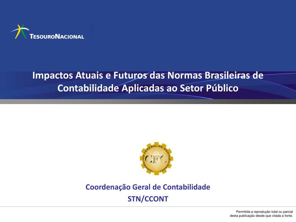 Impactos Atuais e Futuros das Normas Brasileiras de Contabilidade Aplicadas ao Setor Público