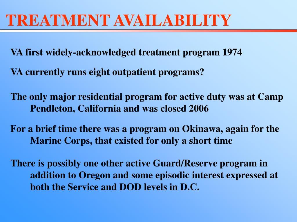 TREATMENT AVAILABILITY