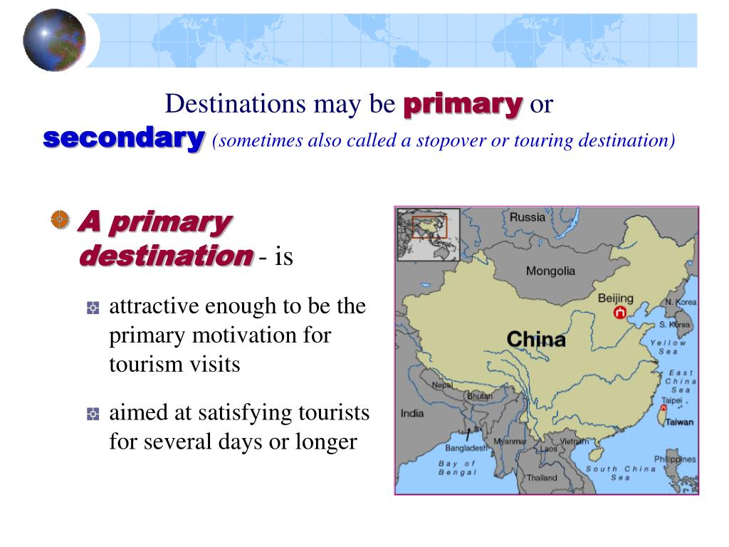 Destinations may be