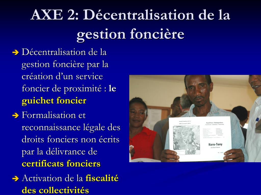 AXE 2: Décentralisation de la gestion foncière