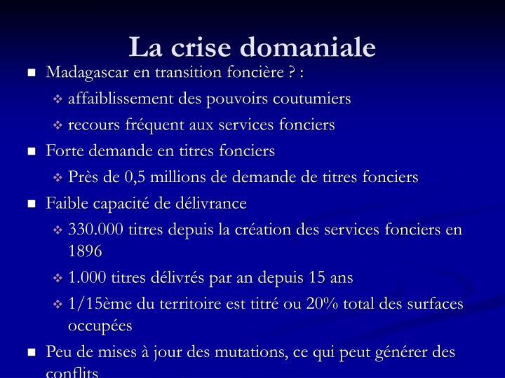 La crise domaniale