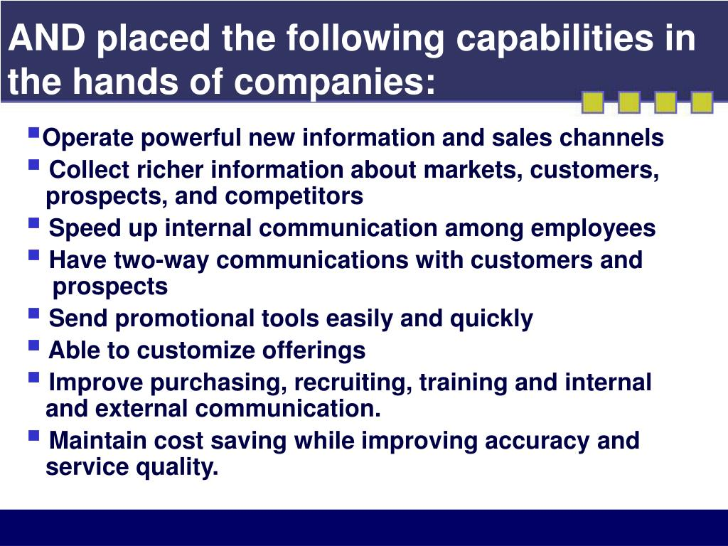 AND placed the following capabilities in the hands of companies:
