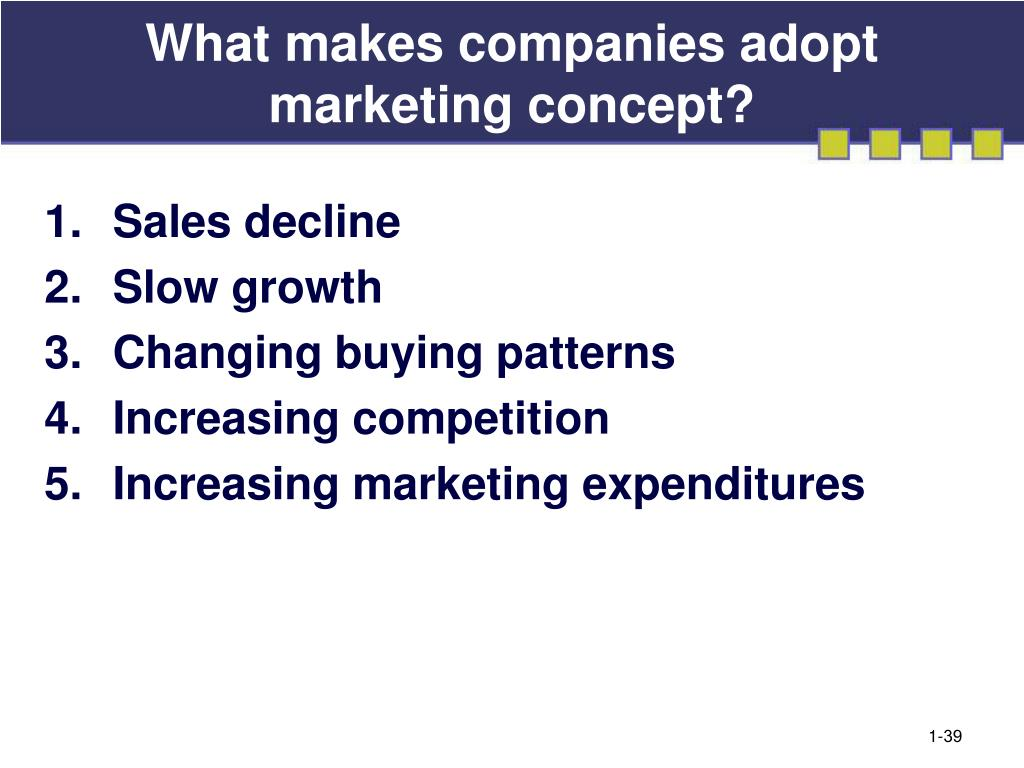 What makes companies adopt marketing concept?