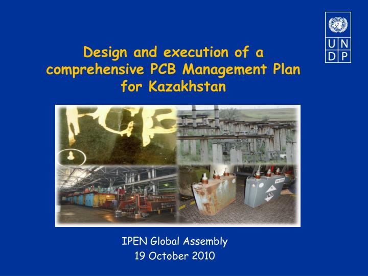 Design and execution of a comprehensive pcb management plan for kazakhstan