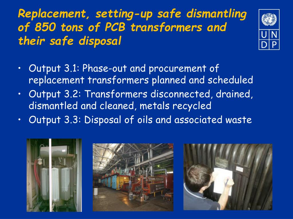 Replacement, setting-up safe dismantling of 850 tons of PCB transformers and their safe disposal