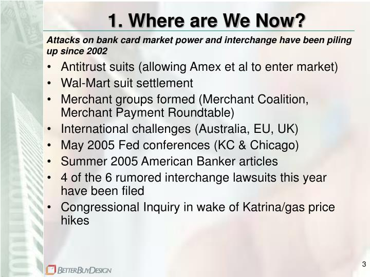 1 where are we now