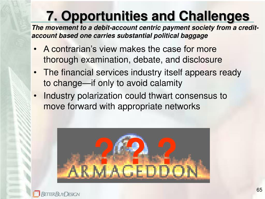 7. Opportunities and Challenges