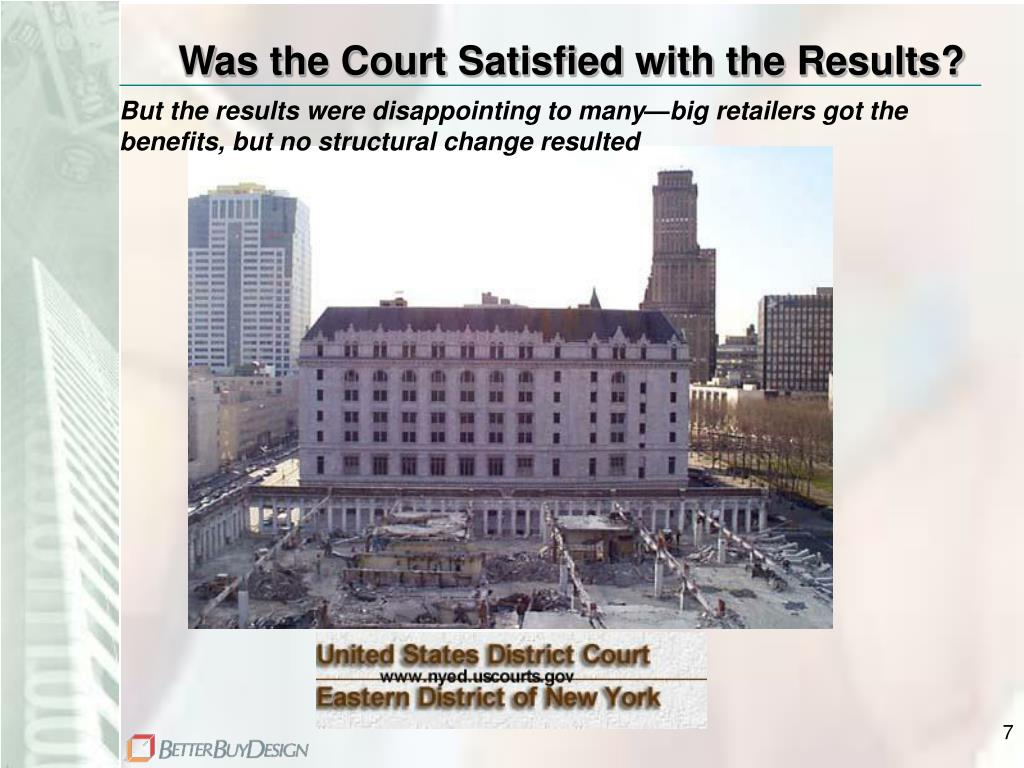 Was the Court Satisfied with the Results?