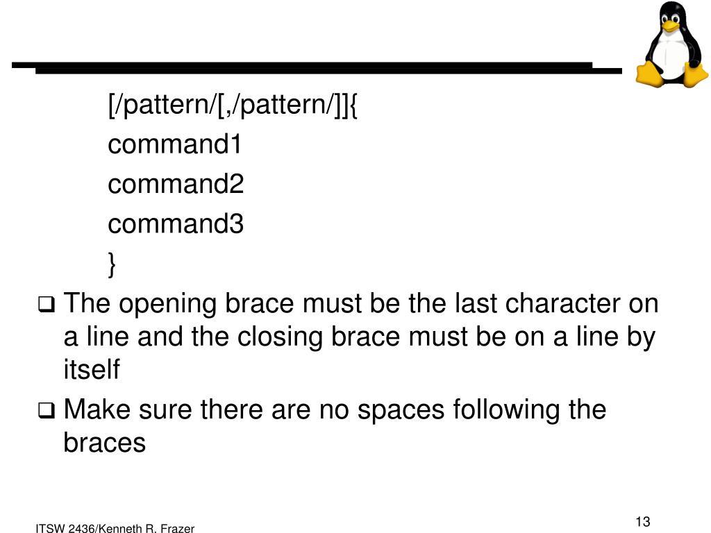 [/pattern/[,/pattern/]]{