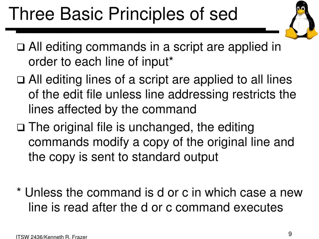 Three Basic Principles of sed