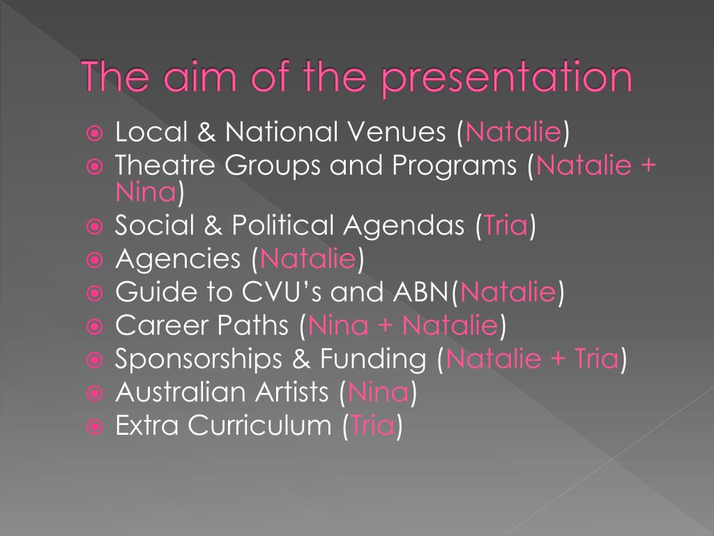 The aim of the presentation