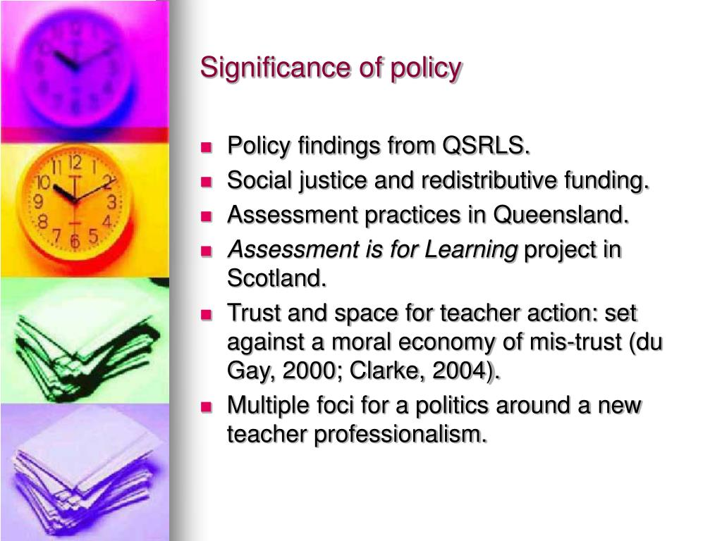 Significance of policy