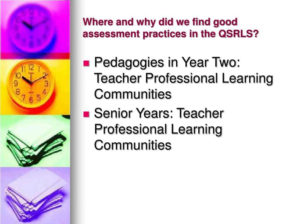 Where and why did we find good assessment practices in the QSRLS?
