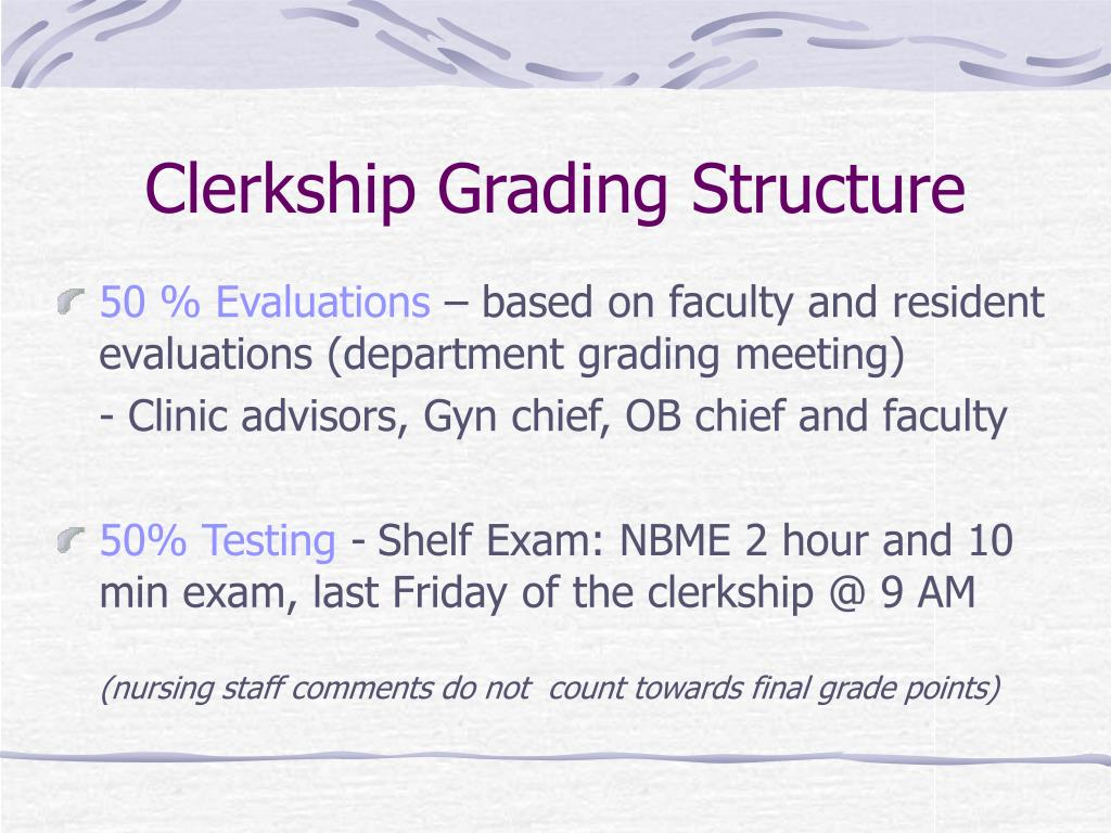 Clerkship Grading Structure