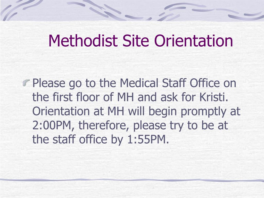 Methodist Site Orientation