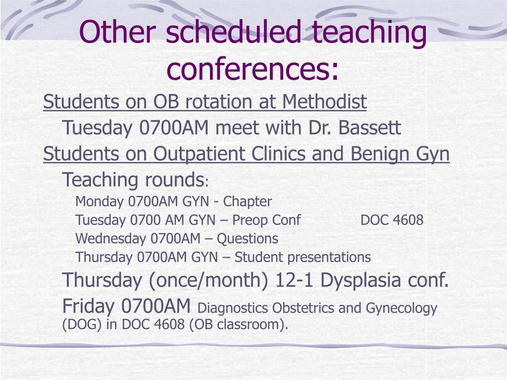 Other scheduled teaching conferences: