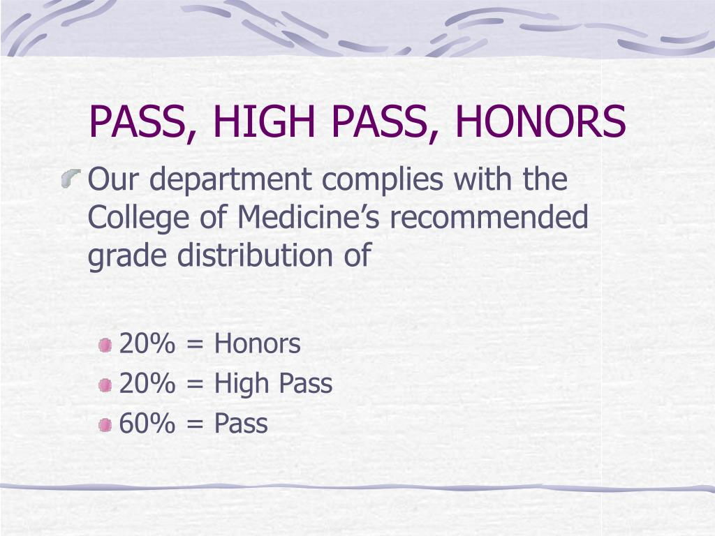 PASS, HIGH PASS, HONORS