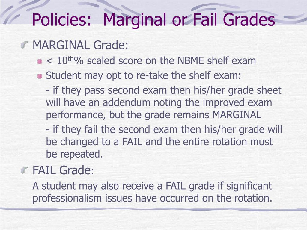 Policies:  Marginal or Fail Grades