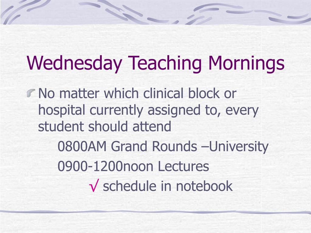 Wednesday Teaching Mornings
