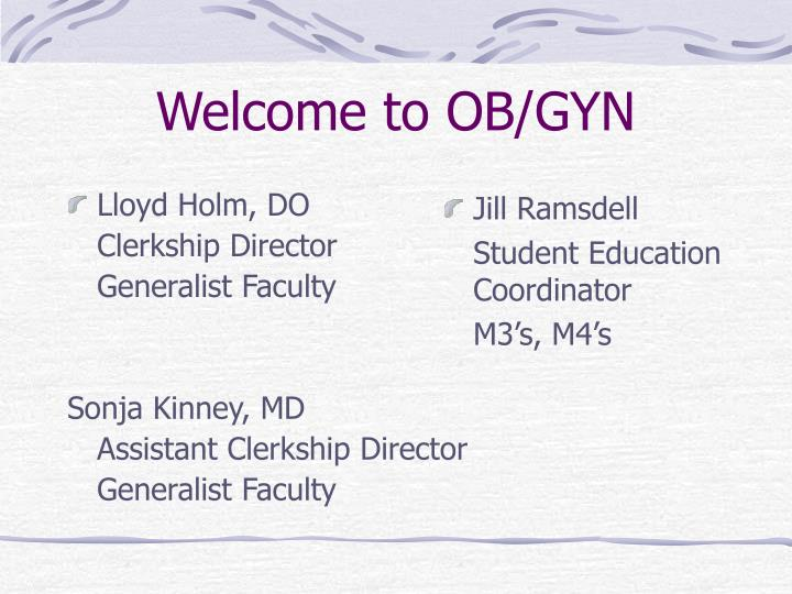 Welcome to ob gyn