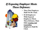 if exposing employer meets these defenses