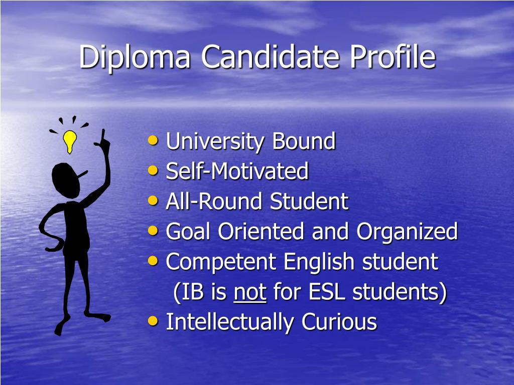 Diploma Candidate Profile