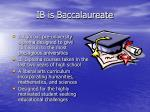 ib is baccalaureate
