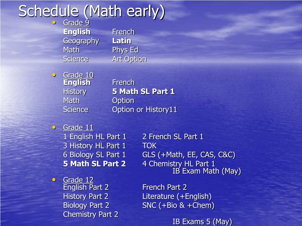 Schedule (Math early)