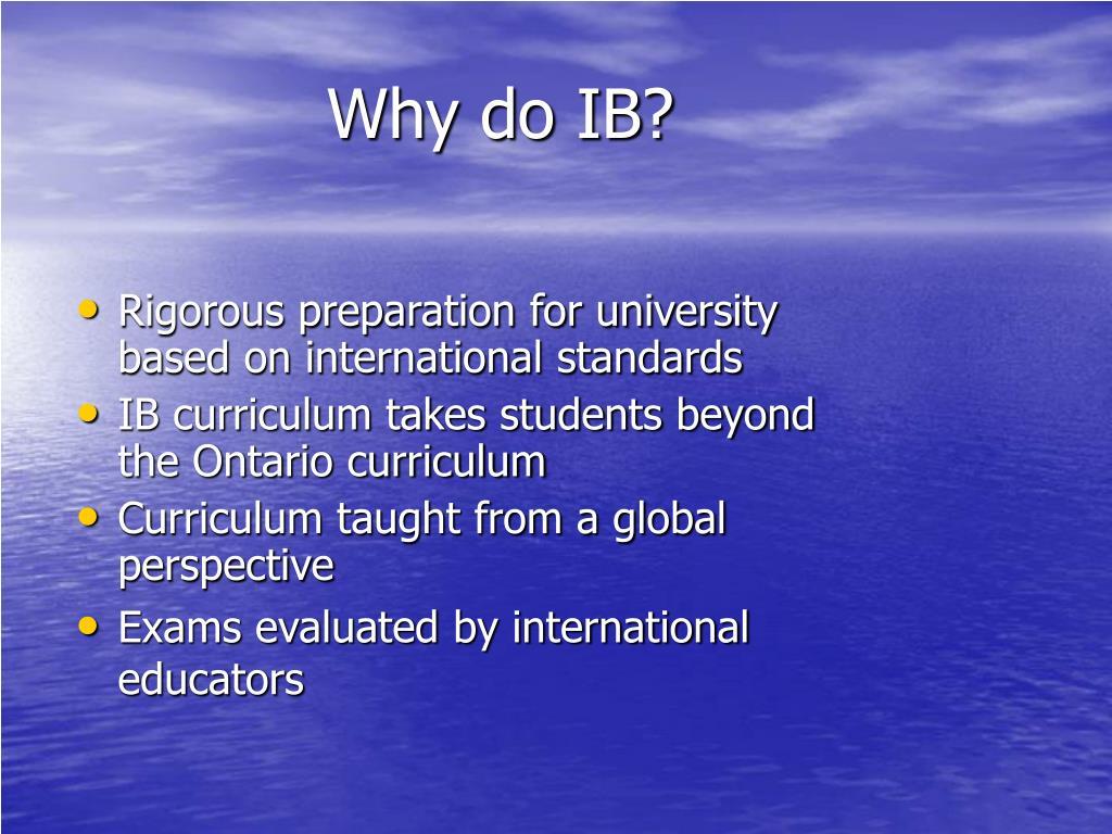 Why do IB?