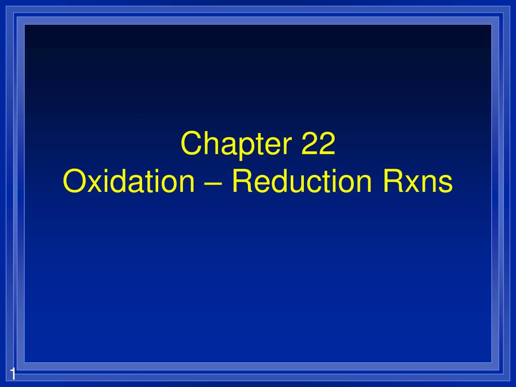 chapter 22 oxidation reduction rxns l.