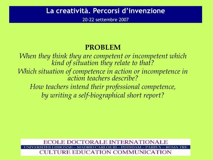 La creativit percorsi d invenzione 20 22 settembre 20073