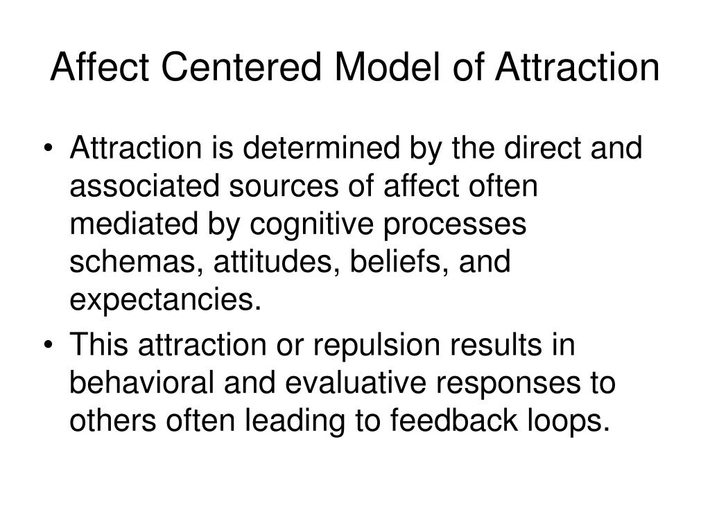 Affect Centered Model of Attraction