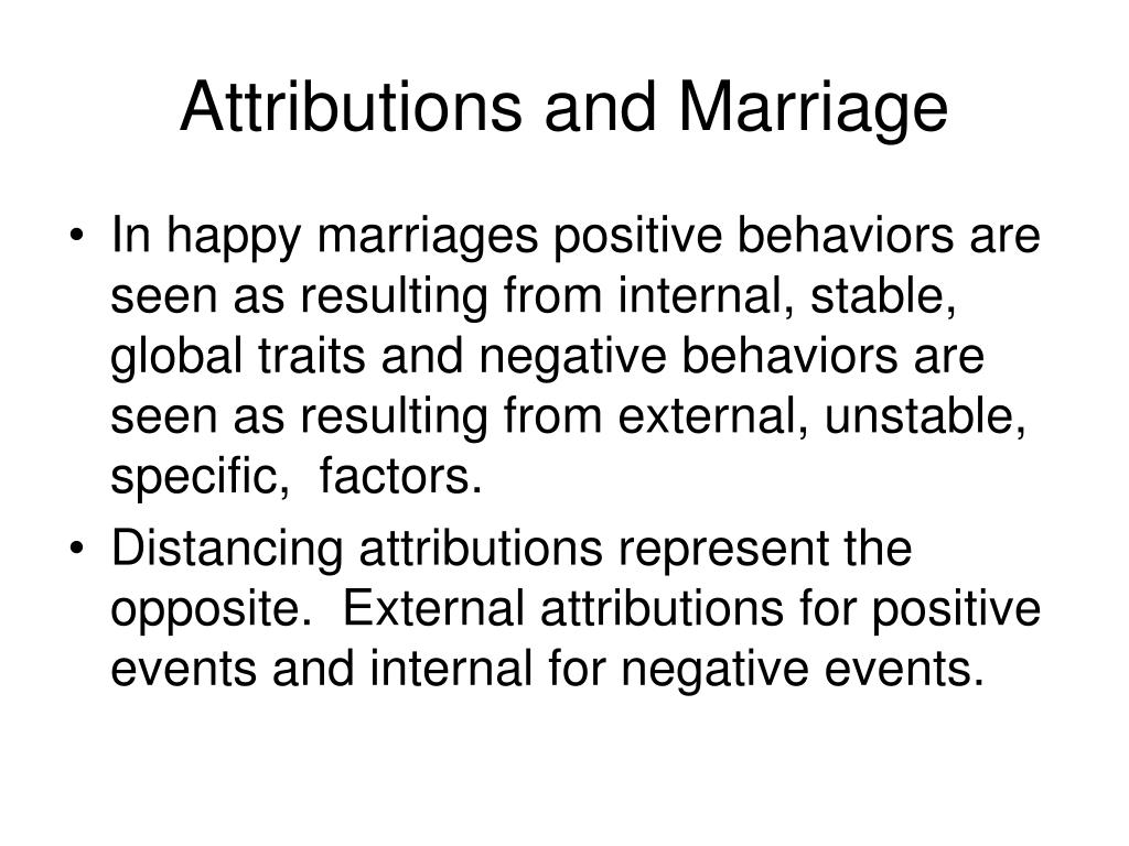 Attributions and Marriage