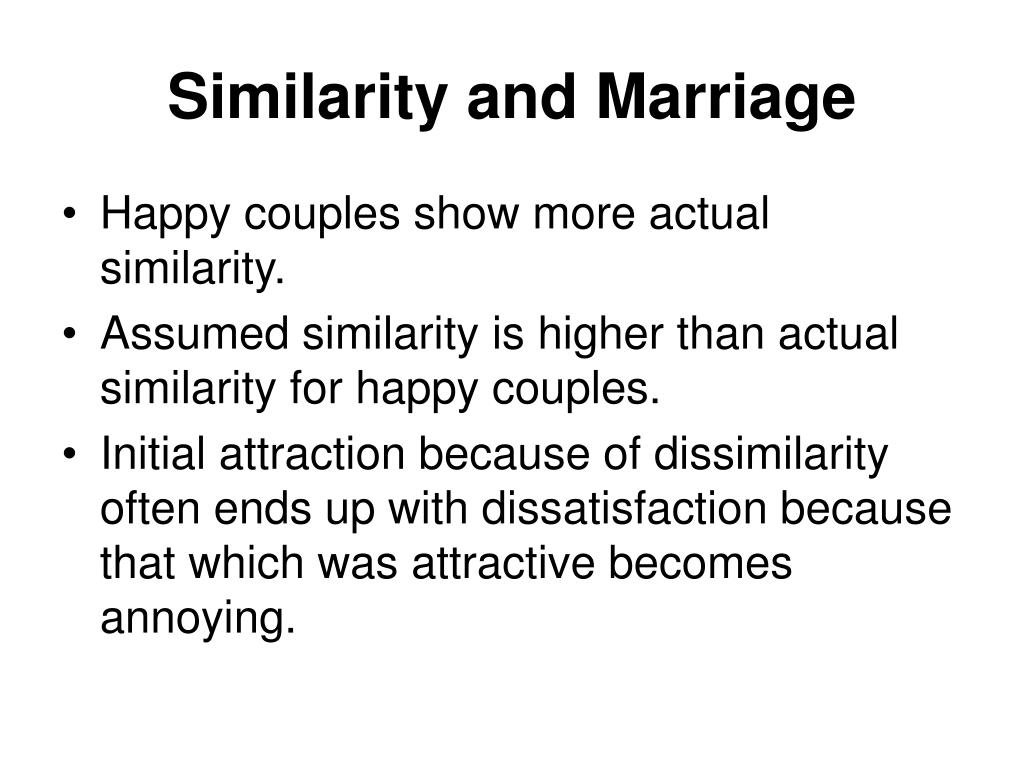 Similarity and Marriage