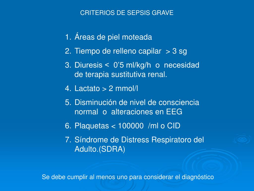 CRITERIOS DE SEPSIS GRAVE