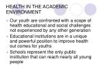health in the academic environment