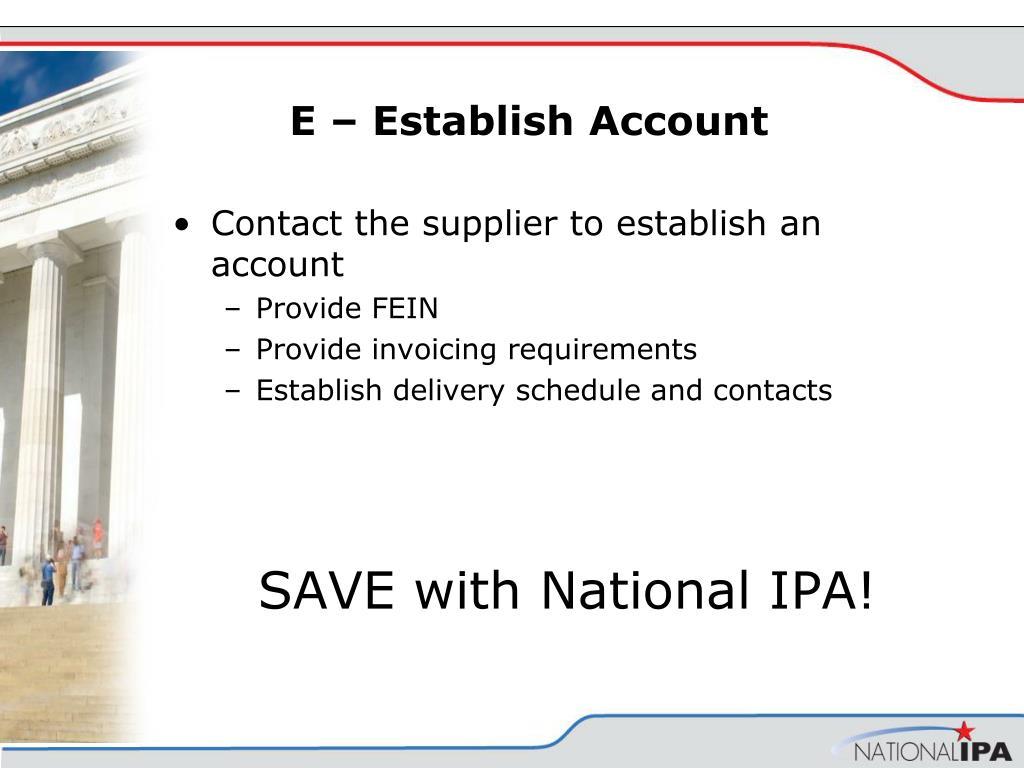 E – Establish Account