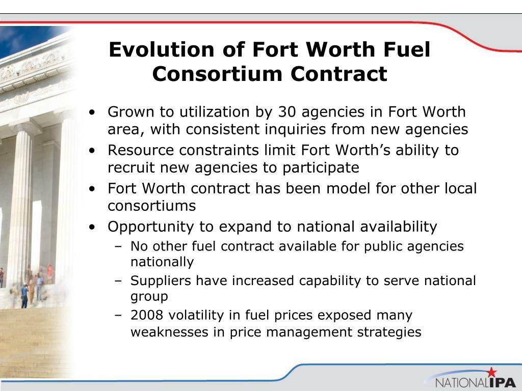 Evolution of Fort Worth Fuel Consortium Contract