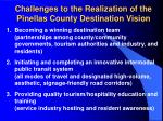challenges to the realization of the pinellas county destination vision