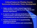 critical factors for pinellas county successful destination vision development