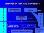 destination planning in progress