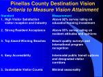 pinellas county destination vision criteria to measure vision attainment