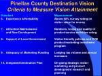 pinellas county destination vision criteria to measure vision attainment12