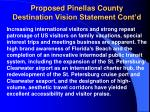 proposed pinellas county destination vision statement cont d