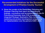 recommended initiatives for the successful development of pinellas county tourism21