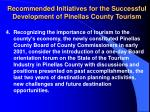 recommended initiatives for the successful development of pinellas county tourism22