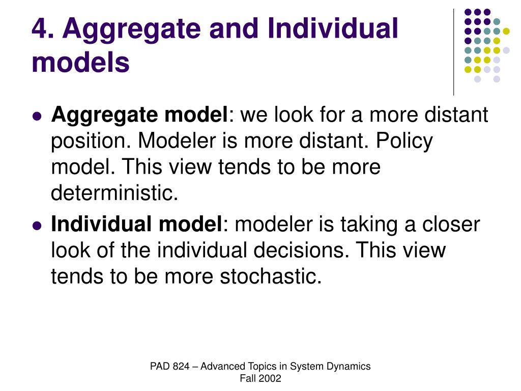 4. Aggregate and Individual models
