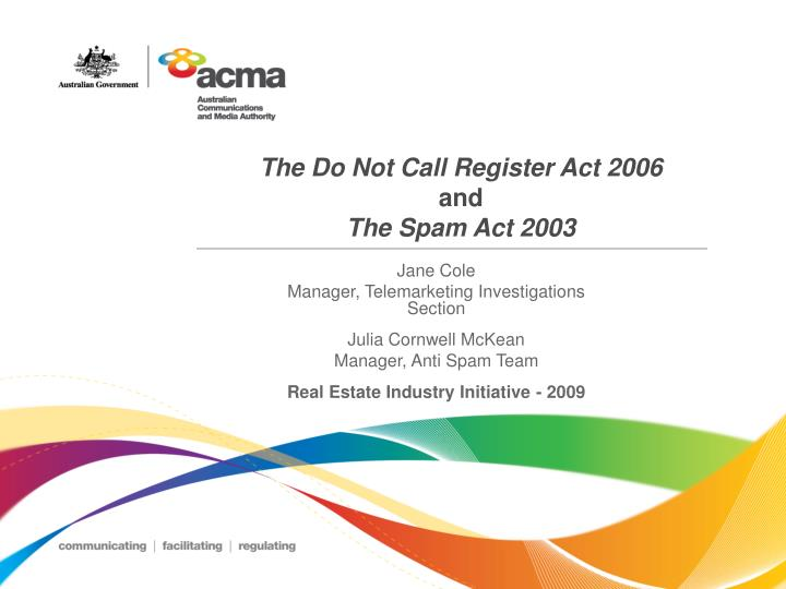 the do not call register act 2006 and the spam act 2003 n.