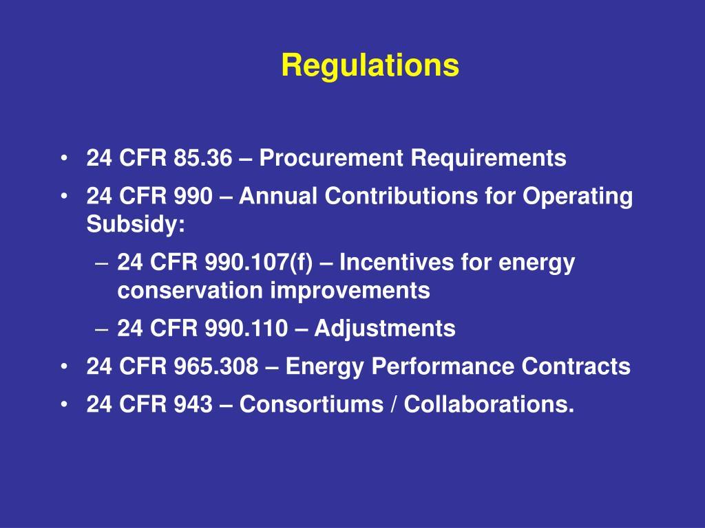 24 CFR 85.36 – Procurement Requirements